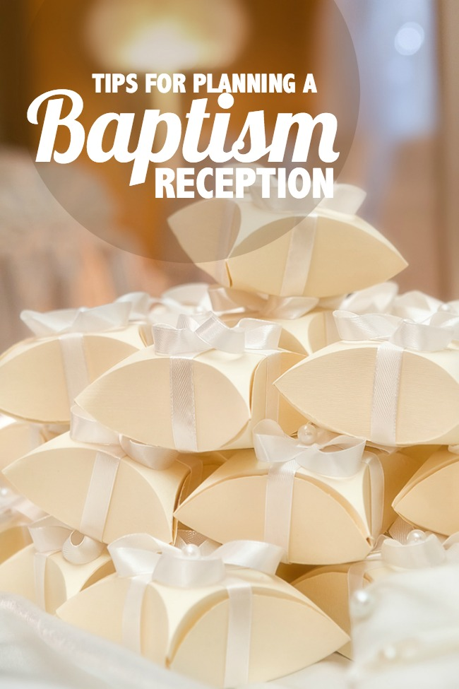 tips for planning a baptism christening reception everyday party