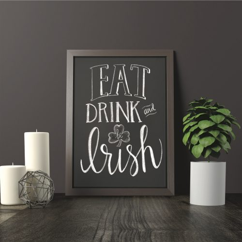 Eat Drink and Be Irish #StPatricksDay #BeIrish #HomeDecor