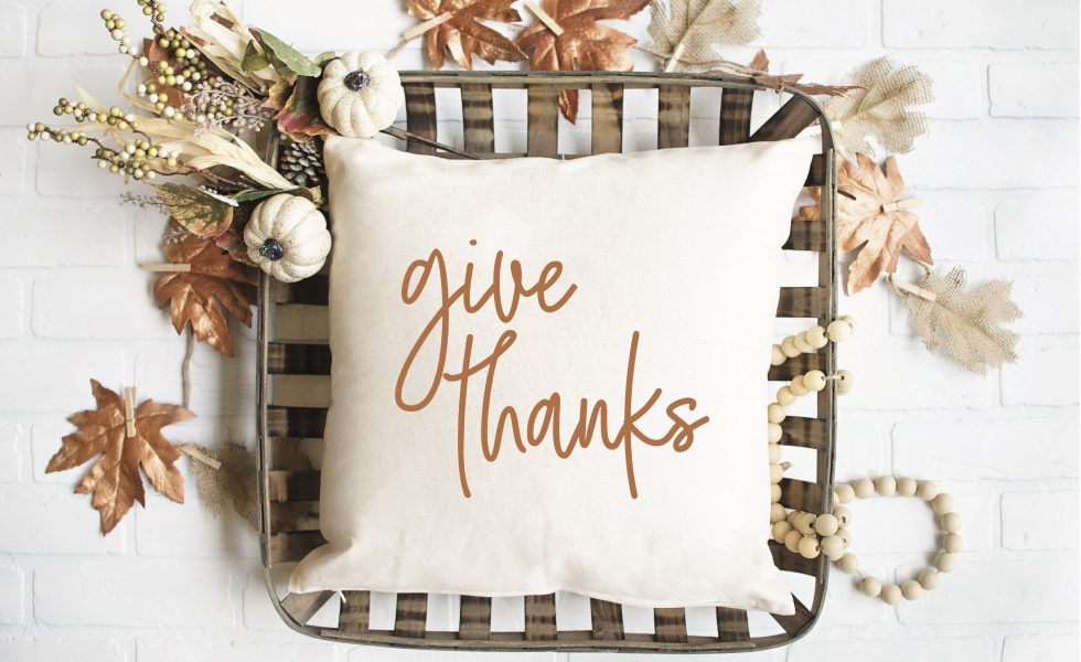 Give Thanks Farmhouse Pillow Tobacco Basket Fall Leaves Pumpkins